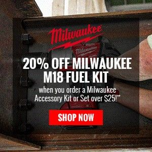 20% off Milwaukee M18 Fuel Kit