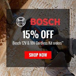 15% Off Bosch 12V & 18V Cordless Kit orders
