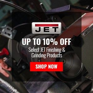 Up to 10% Off Select JET Finishing & Grinding Products