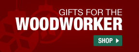 Gifts For The Woodworker