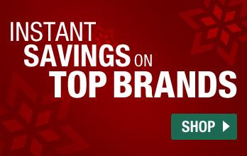Instant Savings on Top Brands