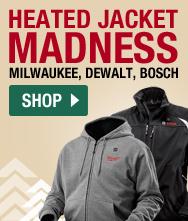 Heated Jacket Madness! Shop Milwaukee, Dewalt, Bosch