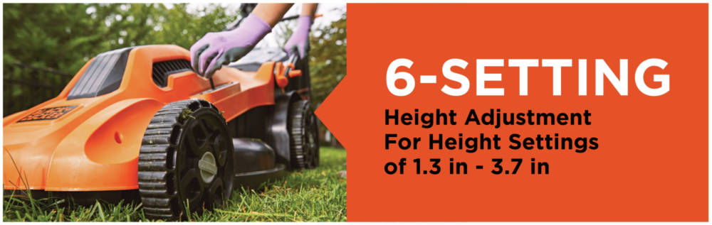 6-Setting Height adjustment for height settings of 1.3 in - 3.7 in.
