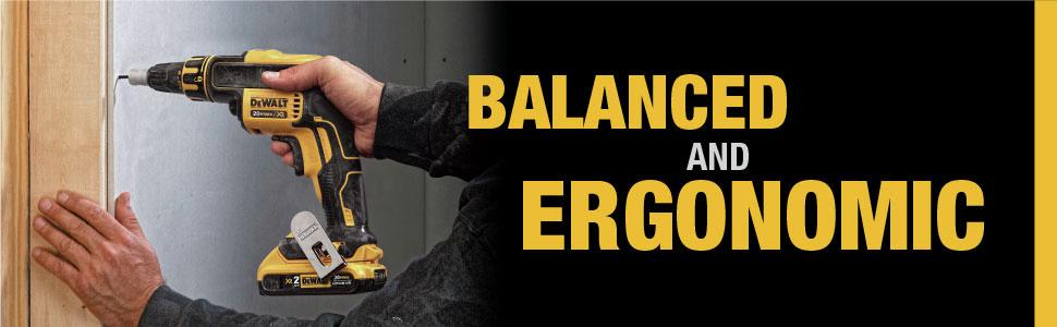 Balanced and Ergonomic