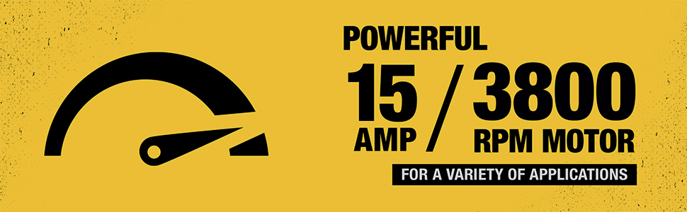 Powerful 15 Amp/ 3800 RPM Motor