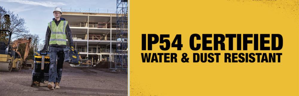 IP54 certified water & dust resistant