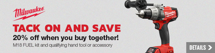 20% off Milwaukee M18 FUEL Kits + Hand Tool or Accessory Purchase