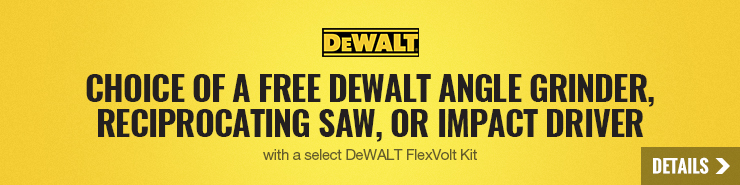 FREE DeWALT Angle Grinder, Reciprocating Saw, or Impact Driver