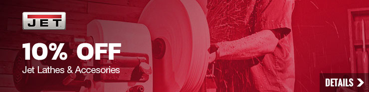 10% off Jet Lathes and Accessories